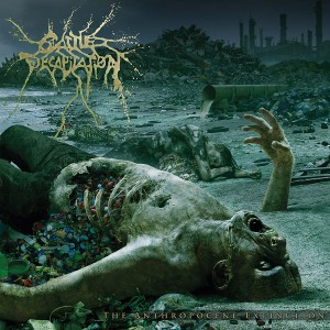 Cattle Decapitation - The Anthroposcene Extinction